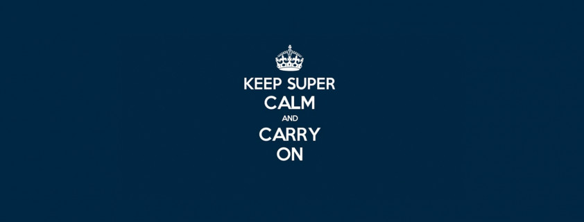 Keep super calm and carry on image
